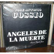 Jose Antonio Cossio Lp Angeles De La Muerte F Elizalde Garci