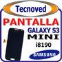 Pantalla Lcd Celular Galaxy S3 Mini Con Instalacion Incluida