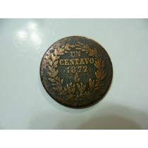 Antiguo Centavo Año 1872 Ga. Mexicano.