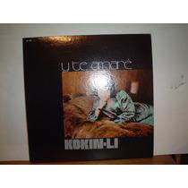 Kokin-li Y Te Amare Disco Lp Vinil Acetato Autografiado