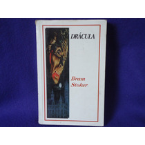 Bram Stoker, Drácula, Ediciones Leyenda, México, 2007.