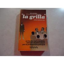 La Grilla Autor: Mario Guerra Leal