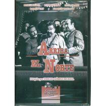 Arriba El Norte. Marga Lopez Y Joaquin Pardavé. En Dvd