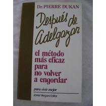 Después De Adelgazar. Método Para No Volver A Engordar-dr. P