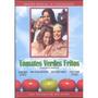 Tomates Verdes Fritos , La Pelicula Disco En Dvd