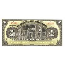 Billete De Un Peso Hidalgo Crisp