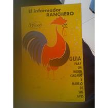 Libro El Criador Ranchero Guía Para Mejor Cuidado Aves 60s