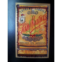 Antigua Etiqueta A Relieve Tequila San Matias