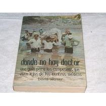 Donde No Hay Doctor David Werner