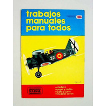 Planos Para Hacer Aviones; Trabajos Manuales Para Todos