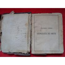 Libro De 1869 Antiguo De Geografia Smith Por Aristides Rojas