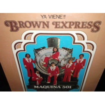Brown Express Maquina 501 Lp Vinilo Acetato