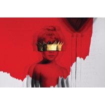 Anti Deluxe - Rihanna - Cd - Nuevo - Original (16 Canciones)