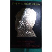 Libros Joaquin Cardenas Noriega Jose Vasconcelos