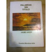 Autografo De Eusebio Mendoza Avila