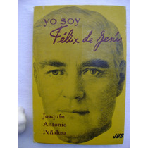 Yo Soy Félix De Jesús (1973) - Joaquín Antonio Peñalosa