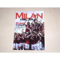 Revista Especial Milan 25 Años De Triunfos 1986-2011
