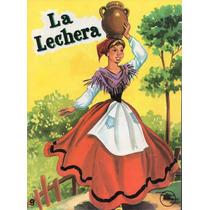La Lechera - Principios Infantiles - Adaptación Elsa Garza