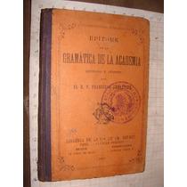 Libro Antiguo 1908, Epitome De La Gramatica De La Academia,