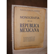 Libro Antiguo Monografia De La Republica Mexicana, Mariano