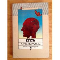 Adolfo Sánchez Vázquez. Ética.