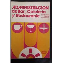 Administración De Bar, Cafetería Y Restaurante, Lambertine L