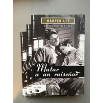 Matar Un Ruisenor To Kill A Mockingbird Harper Lee