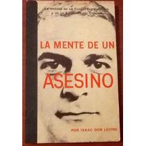 La Mente De Un Asesino De León Trotsky Isaac Don Levine