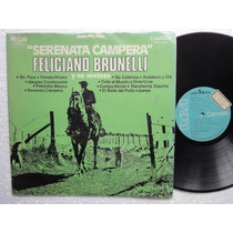 Lp Feliciano Brunelli Y Su Sexteto Serenata Campera Camden