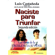 Naciste Para Triunfar 2/ed - Luis Castañeda / Panorama