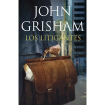 Los Litigantes - John Grisham Libro