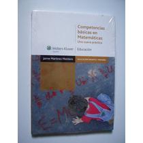 Competencias Básicas En Matemáticas - Jaime Martínez Montero