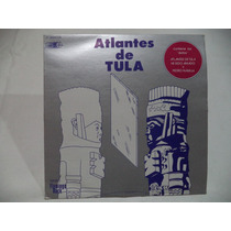 Flamingo Rock Atlantes De Tula Lp Semi Nuevo Rock Mexicano