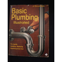 Basic Plumbing Iiiustrated Fix-it Guide A Sunset Book