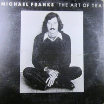 Michael Franks - The Art Of Tea Lp Importado De Usa
