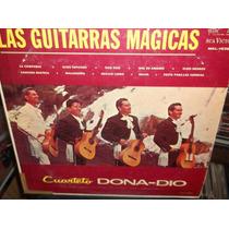 Cuarteto Dona Dio Guitarras Magicas Lp