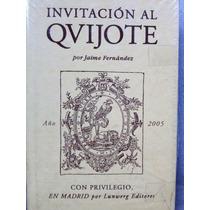 Invatación Al Quijote: Por Jaime Fernández