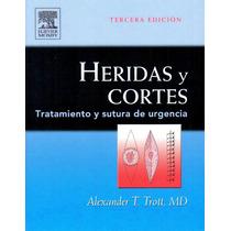 Heridas Y Cortes Tratamiento Y Suturas De Urgencias Trott
