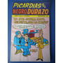 Picardias Del Negro Durazo 61 Editorial Astros