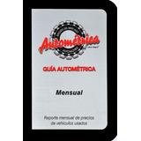 Guía Autométrica, Reporte Mensual - Junio  2019