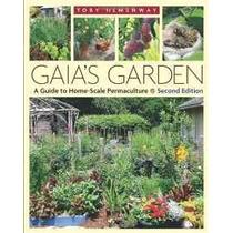 Jardín De Gaia: Una Guía Para La Casa-balanza Permacultura 2