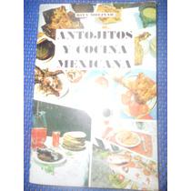 Libro / Antojitos Y Cocina Mexicana