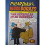 Picardias Del Negro Durazo 44 Editorial Astros