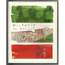 Historia De México 1 Bachillerato / Elsa González Paredes