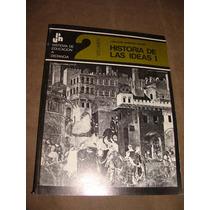 Libro Historia De Las Ideas I, Volumen 2, Sistema De Educac