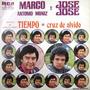 Marco Antonio Muñiz Y Jose Jose - Tiempo Single 7 Lp