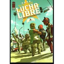 Lucha Libre Tomos 1 Al 6 - Image Comics En Ingles