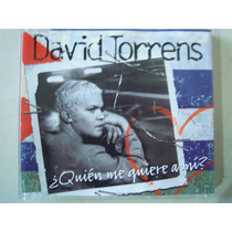 David Torrens Cd Single ¿quien Me Quiere A Mi?