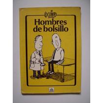 Hombres De Bolsillo - Quino - 1984