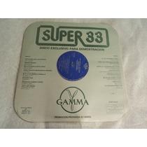 Super 33 Demo Yuri Perales Raphael Ciclon / Lp Nuevo
